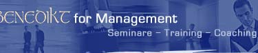 Benedikt for Management. Seminare - Training - Coaching